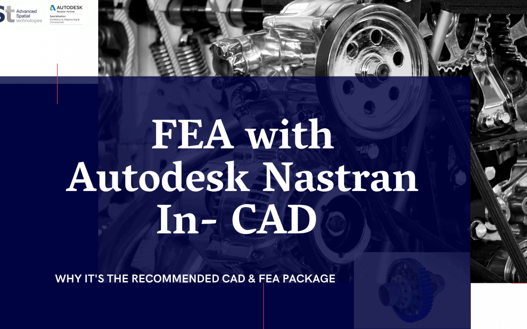FEA with Autodesk Nastran In- CAD
